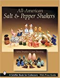 img - for All-American Salt & Pepper Shakers (Schiffer Book for Collectors with Price Guide) by Sylvia Tompkins (2007-07-01) book / textbook / text book