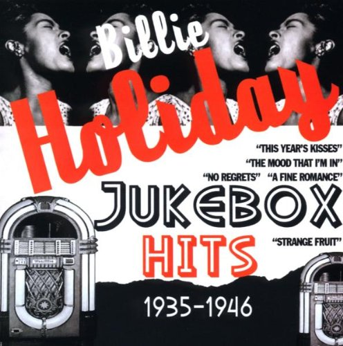 Billie Holiday - Jukebox Hits 1935-1946 - Zortam Music