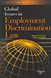 Global Issues in Employment Discrimination Law (American Casebook Series) (0314176071) by Samuel Estreicher