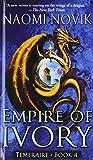 Naomi Novik Empire of Ivory (Temeraire)