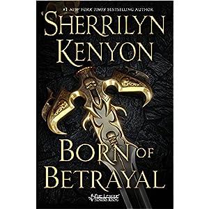 Born of Betrayal by Sherrilyn Kenyon