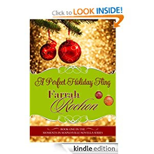 Kindle Book Bargain: A Perfect Holiday Fling (Moments in Maplesville), by Farrah Rochon. Publisher: Nicobar Press (November 11, 2012)