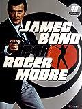 James Bond par Roger Moore : 50ans d'aventures au cinéma