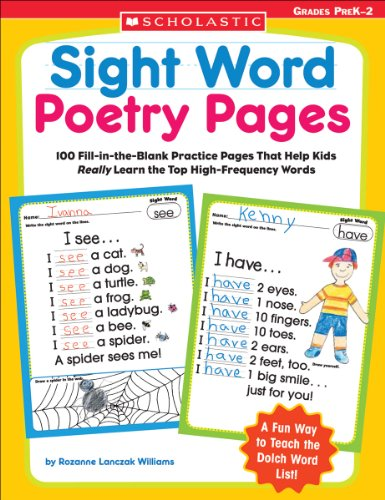 Sight Word Poetry Pages: 100 Fill-In-The-Blank Practice Pages That Help Kids Really Learn the Top High-Frequency Words