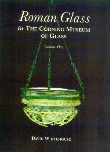Roman Glass in the Corning Museum of Glass
