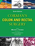 img - for Corman's Colon and Rectal Surgery (COLON AND RECTAL SURGERY (CORMAN)) book / textbook / text book