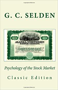 Psychology Of The Stock Market (Classic Edition)