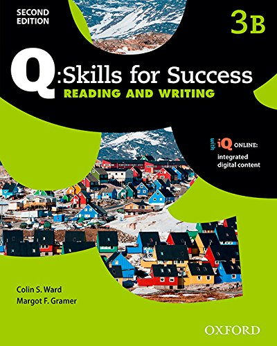 Q Skills for Success: Level 3: Reading & Writing Split Student Book B with IQ Online