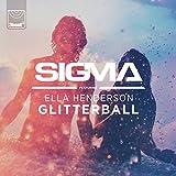 Glitterball [feat. Ella Henderson]