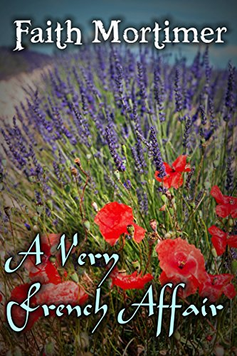 Book: A Very French Affair by Faith Mortimer
