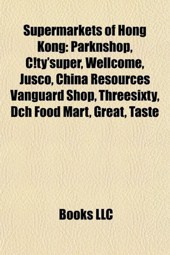 supermarkets-of-hong-kong-parknshop-ctysuper-wellcome-jusco-china-resources-vanguard-shop-threesixty