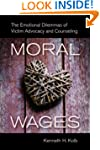 Moral Wages: The Emotional Dilemmas o...