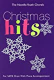 Christmas Hits for SATB Choir with Piano Accompaniment (The Novello Youth Chorals)