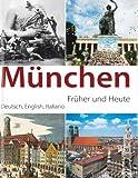 München - früher und heute