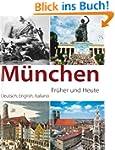 M�nchen - fr�her und heute