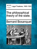 img - for The philosophical theory of the state. book / textbook / text book