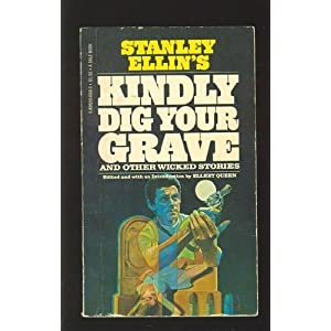 Kindly Dig Your Grave and Other Wicked Stories Reviews