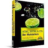 """HTML, XHTML & CSS - Der Meisterkurs - inkl. Einlegekarte mit Farbtabelle: Lernen Sie HTML, XHTML & CSS auf dem schnellsten und einfachsten Weg! (M+T Meisterkurs)von """"Elizabeth Castro"""""""