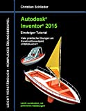 Autodesk Inventor 2015 - Einsteiger-Tutorial HYBRIDJACHT