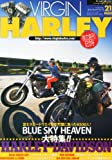 VIRGIN HARLEY (バージンハーレー) volume.20 2013年 07月号 [雑誌]