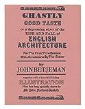 Ghastly Good Taste (0218511566) by Betjeman, John
