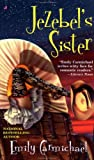 Jezebel's Sister (0515129968) by Carmichael, Emily