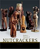 img - for The Art & Character of Nutcrackers book / textbook / text book