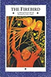 The Firebird: A Traditional Russian Folktale (086315302X) by Moore, C. J.