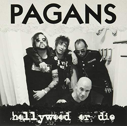 Vinilo : PAGANS - Hollywood Or Die / She's Got The Itch