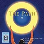 The Path: One Man's Quest on the Only Path There Is | J. Donald Walters