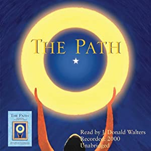 The Path: One Man's Quest on the Only Path There Is | [J. Donald Walters]