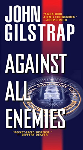 John Gilstrap - Against All Enemies (A Jonathan Grave Thriller)