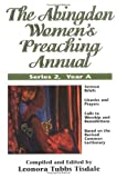 img - for The Abingdon Women's Preaching Annual book / textbook / text book