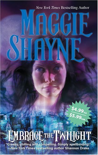 Embrace The Twilight (Twilight Series Book 8), Maggie Shayne