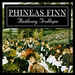 Phineas Finn | [Anthony Trollope]