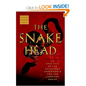 The Snakehead - Patrick Radden Keefe