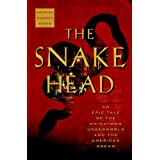 The Snakehead: An Epic Tale of the Chinatown Underworld and the American Dream ~ Patrick Radden Keefe