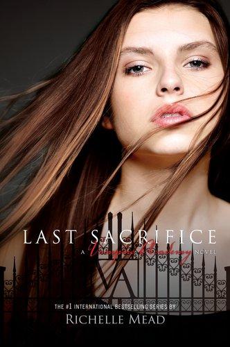 Last sacrifice by Richeele Mead