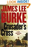 Crusader's Cross: A Dave Robicheaux Novel (Dave Robicheaux Mysteries)