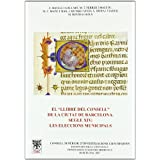 El Llibre del Consell de la ciutat de Barcelona, Segle XIV: les eleccions municipals