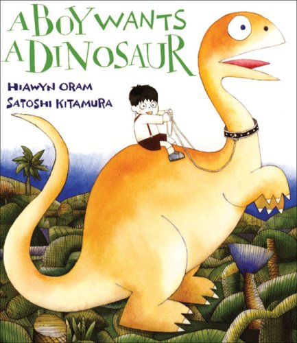 A Boy Wants a Dinosaur
