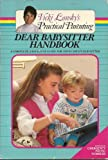DEAR BABYSITTER/ (Vicki Lansky's practical parenting) (0553342592) by Lansky, Vicki