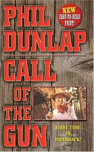 Call of the Gun (Leisure Western), Phil Dunlap