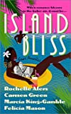 Island Bliss: Four Novellas (0312978936) by Rochelle Alers