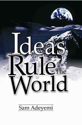 Ideas Rule The World