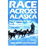 img - for [ Race Across Alaska: First Woman to Win the Iditarod Tells Her Story[ RACE ACROSS ALASKA: FIRST WOMAN TO WIN THE IDITAROD TELLS HER STORY ] By Riddles, Libby ( Author )Jan-01-1988 Paperback book / textbook / text book