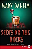 Scots on the Rocks LP (Bed-And-Breakfast Mysteries)
