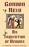 An Inquisition of Demons (a medieval fantasy mystery)
