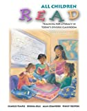 All Children Read: Teaching for Literacy in Today's Diverse Classrooms (0321063945) by Temple, Charles A.