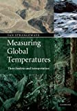 Ian Strangeways Measuring Global Temperatures: Analysis and Interpretation